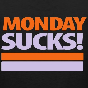 Monday Sucks T-Shirts - Men's Premium Tank