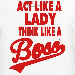 ACT LIKE A LADY THINK LIKE A BOSS - Contrast Hoodie
