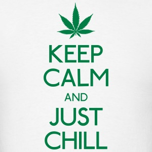 Keep Calm and just chill Hoodies - Men's T-Shirt