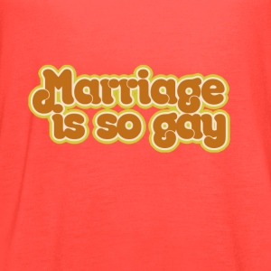 Marriage is so GAY - Women's Flowy Tank Top by Bella