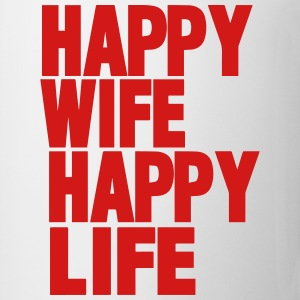 HAPPY WIFE HAPPY LIFE - Coffee/Tea Mug