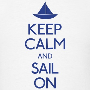 keep calm and sail on  Hoodies - Men's T-Shirt