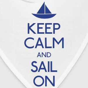 keep calm and sail on  Hoodies - Bandana