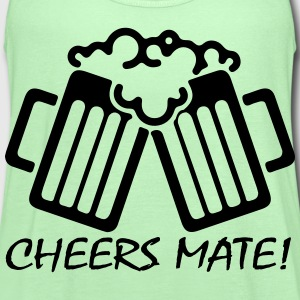 Cheers Mate! T-Shirts - Women's Flowy Tank Top by Bella