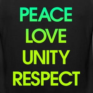 Peace Love Unity Respect T-Shirts - Men's Premium Tank