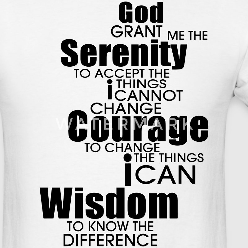 GOD GRANT ME THE SERENITY TO ACCEPT THINGS T-Shirts - Men's T-Shirt