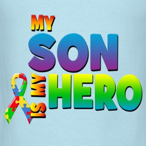 My Son Is My Hero Baby & Toddler Shirts - Men's T-Shirt