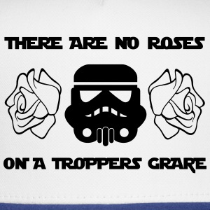 THERE ARE NO ROSES ON  A TROPPERS GRAVE - Trucker Cap