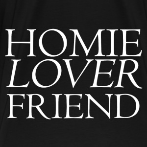 Homie Lover Friend Hoodies - Men's Premium T-Shirt