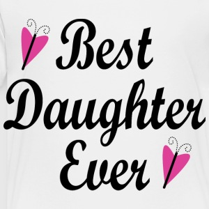Best Daughter Ever Kids' Shirts - Toddler Premium T-Shirt