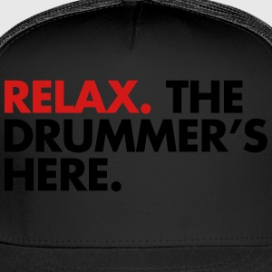Relax, The Drummers Here  Women's T-Shirts - Trucker Cap