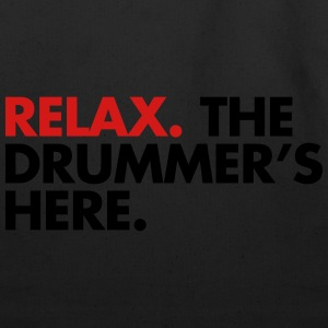 Relax, The Drummers Here  Women's T-Shirts - Eco-Friendly Cotton Tote
