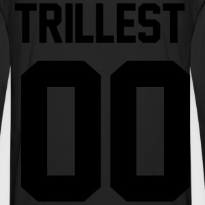 Trillest 00 Women's T-Shirts - Men's Premium Long Sleeve T-Shirt