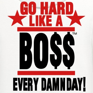 GO HARD LIKE A BOSS EVERY DAMN DAY! T-Shirts - Contrast Hoodie