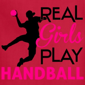 Real girls play Handball Women's T-Shirts - Adjustable Apron