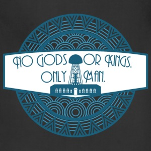 No Gods or Kings T-Shirts - Adjustable Apron