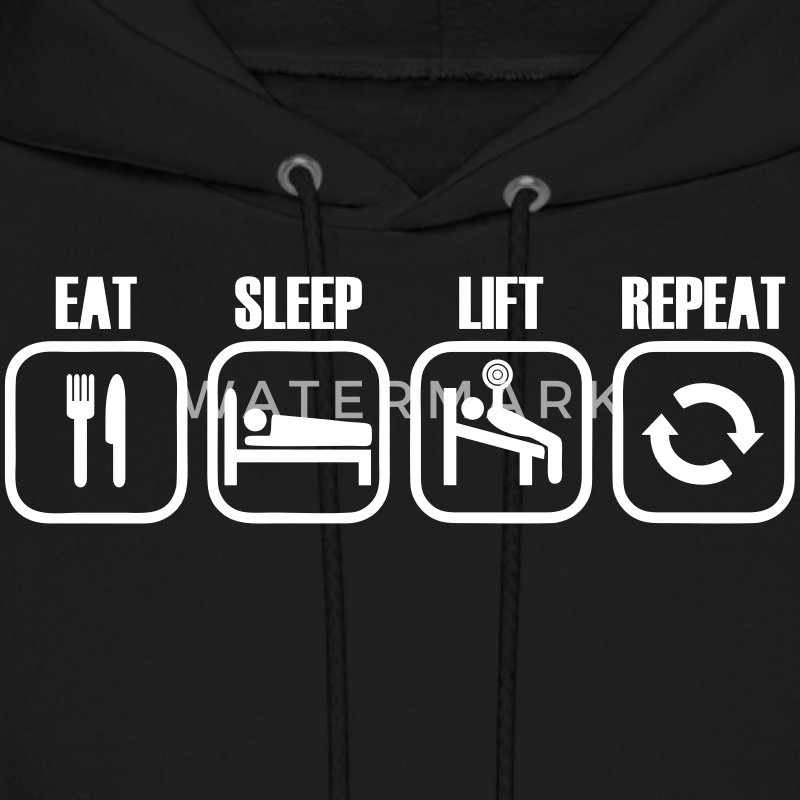 Eat Sleep Lift Repeat Hoodies - Men's Hoodie