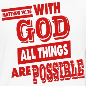 Matthew 19:26 WITH GOD ALL THINGS ARE POSSIBLE - Men's Premium Long Sleeve T-Shirt