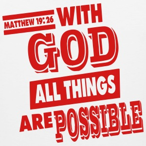 Matthew 19:26 WITH GOD ALL THINGS ARE POSSIBLE - Men's Premium Tank