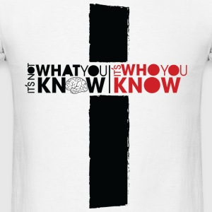 Who You Know Hoodies - Men's T-Shirt