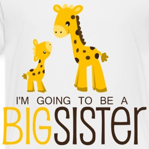I am going to be a Big Sister Kids' Shirts - Toddler Premium T-Shirt