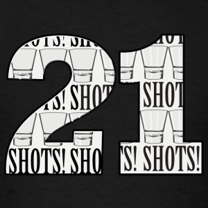 21 Shots - Men's T-Shirt