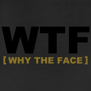 WTF - why the face Hoodies - Leggings