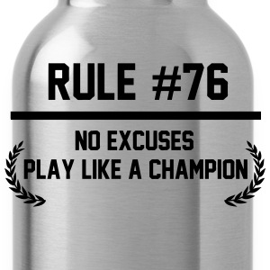 Rule #76 T-Shirts - Water Bottle