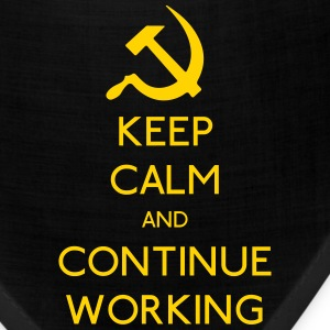 Keep Calm and continue Working - Bandana