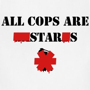 ALL COPS ARE STARS T-Shirts - Adjustable Apron