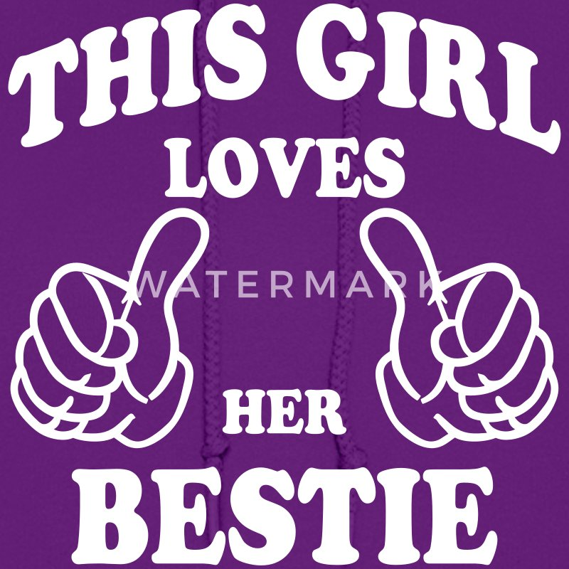 this girl loves her bestie Hoodies - Women's Hoodie