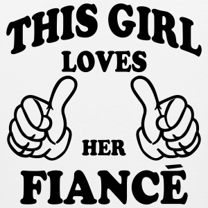this girl loves her fiance Hoodies - Men's Premium Tank