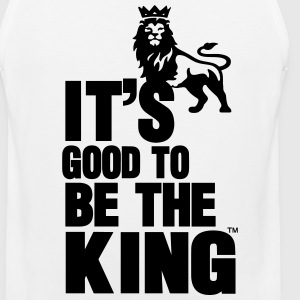 IT'S GOOD TO BE THE KING - Men's Premium Tank