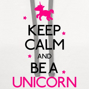 keep calm and be a unicorn T-Shirts - Contrast Hoodie