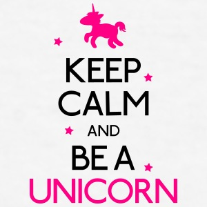 keep calm and be a unicorn Bottles & Mugs - Men's T-Shirt