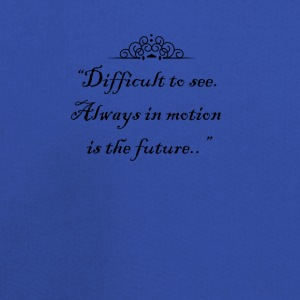 Difficult to see. Always in motion is the future. T-Shirts - Kids' Premium Hoodie