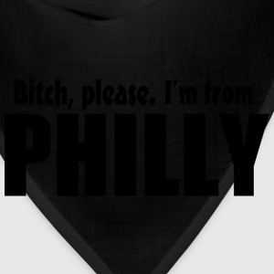 Bitch Please I'm From Philly Apparel Women's T-Shirts - Bandana