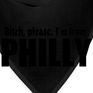 Bitch Please I'm From Philly Apparel Hoodies - Bandana