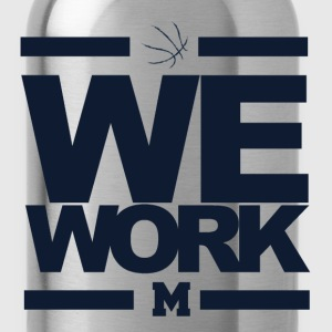 We Work Blue Michigan Wolverines Basketball T-Shirts - Water Bottle