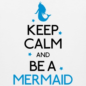 keep calm mermaid Hoodies - Men's Premium Tank