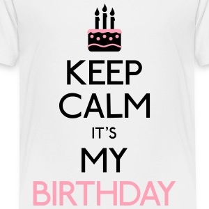 keep calm birthday Kids' Shirts - Toddler Premium T-Shirt