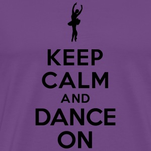 Keep calm and Dance On Hoodies - Men's Premium T-Shirt
