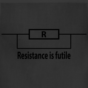 resistance is futile Women's T-Shirts - Adjustable Apron