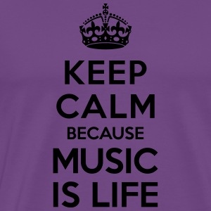 Keep calm because Music is Life Hoodies - Men's Premium T-Shirt