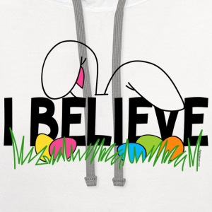 Believe In The Easter Bunny T-Shirt - Contrast Hoodie