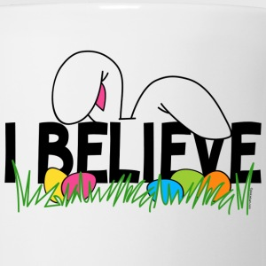 Believe In The Easter Bunny T-Shirt - Coffee/Tea Mug