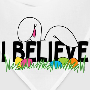 Believe In The Easter Bunny T-Shirt - Bandana