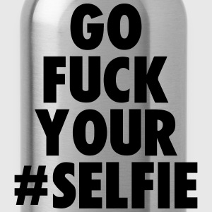 go fuck your selfie Caps - Water Bottle
