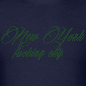 New York Fucking City Hoodies - Men's T-Shirt
