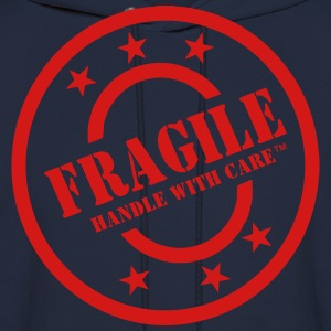 FRAGILE HANDLE WITH CARE Women's T-Shirts - Men's Hoodie